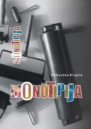 Monotipija   Edmundas Birgėla