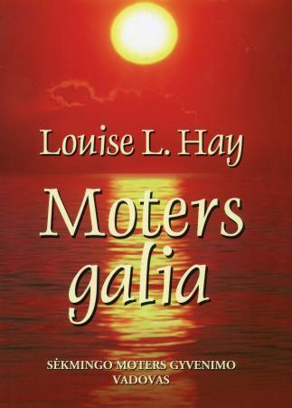 Moters galia | Louise L. Hay