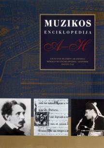 Muzikos enciklopedija, I tomas, A-H | Autorių kolektyvas