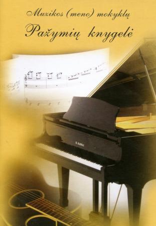 Muzikos (meno) mokyklų pažymių knygelė |