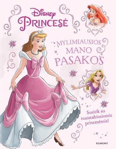 Princesė. Mylimiausios mano pasakos |