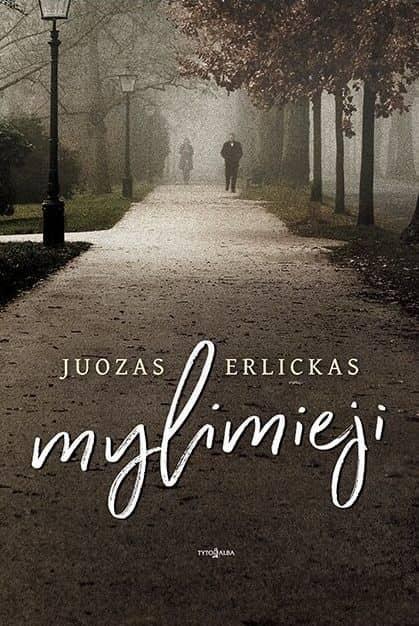 Mylimieji   Juozas Erlickas