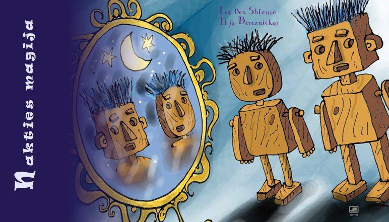 Nakties magija | Ilja Bereznickas, Lean Ben Shlomo