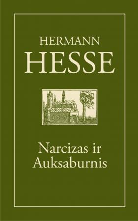 Narcizas ir Auksaburnis | Hermann Hesse