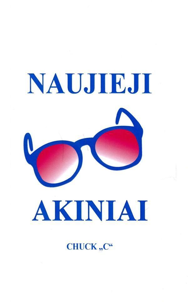 Naujieji akiniai   Chuk
