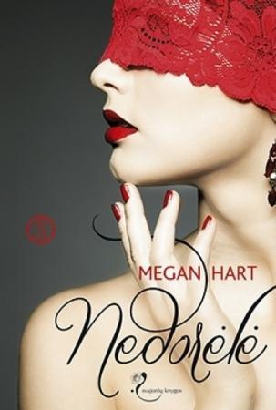 Nedorėlė | Megan Hart