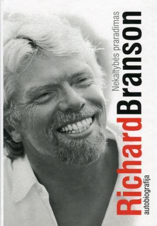 Nekaltybės praradimas. Autobiografija | Richard Branson