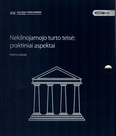 Nekilnojamojo turto teisė: praktiniai aspektai | Smaliukas, Juodka, Beniušis ir partneriai | advokatų kontora