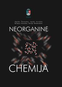 Neorganinė chemija | Algirdas Žarnauskas, Ingrida Ancutienė, Remigijus Ivanauskas, Neringa Petrašauskienė