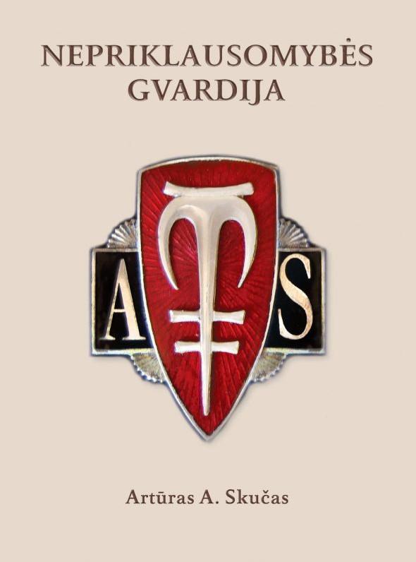 Nepriklausomybės gvardija | Artūras Antanas Skučas