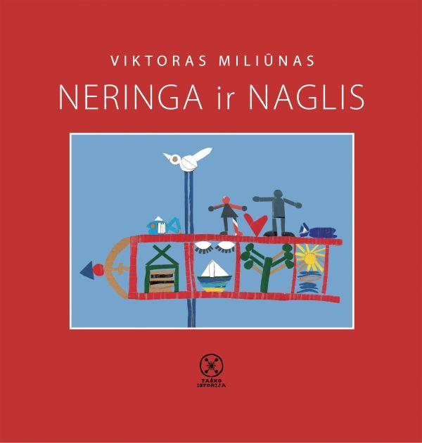Neringa ir Naglis | Viktoras Miliūnas