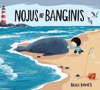 Nojus ir banginis | Benji Davies