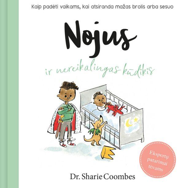 Nojus ir nereikalingas kūdikis | Sharie Coombes