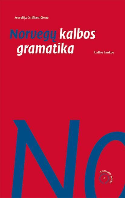 Norvegų kalbos gramatika   Aurelija Mickūnaitė-Griškevičienė