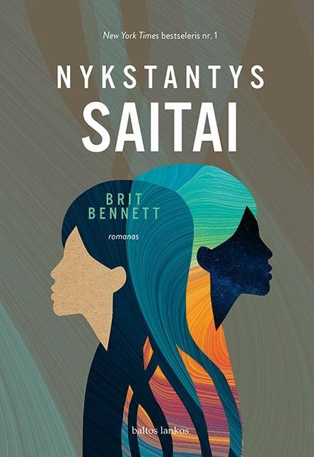 Nykstantys saitai | Brit Bennett