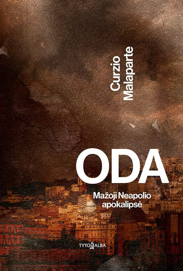 Oda. Mažoji Neapolio apokalipsė | Curzio Malaparte