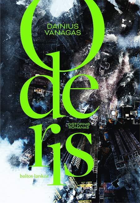 Oderis | Dainius Vanagas