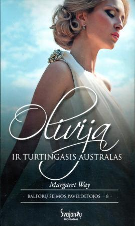 Olivija ir turtingasis australas | Margaret Way