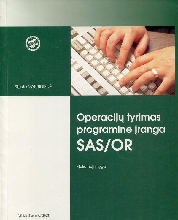 Operacijų tyrimas programine įranga SAS/OR   Sigutė Vakrinienė