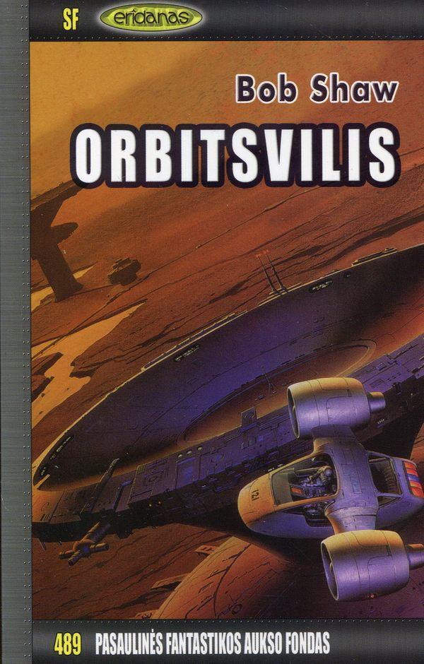 Orbitsvilis. PFAF-489   Bob Shaw