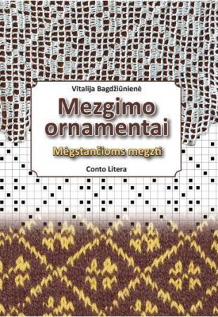 Mezgimo ornamentai | Vitalija Bagdžiūnienė