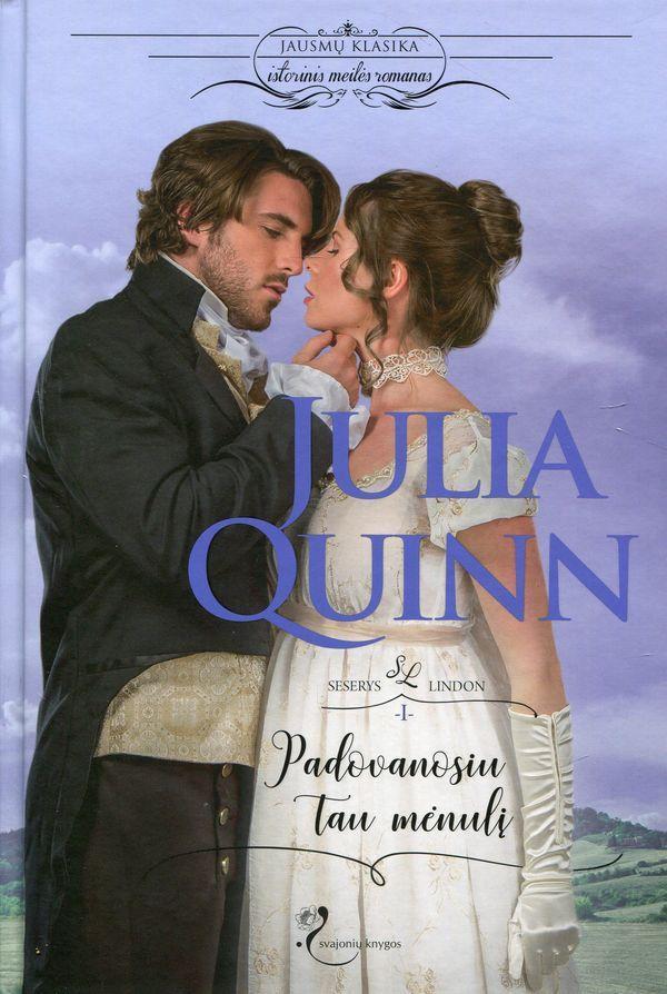 Padovanosiu tau mėnulį   Julia Quinn