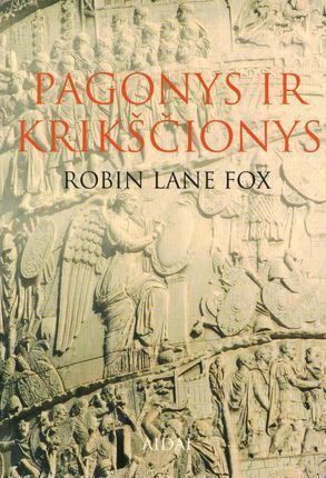 Pagonys ir krikščionys | Robert Lane Fox