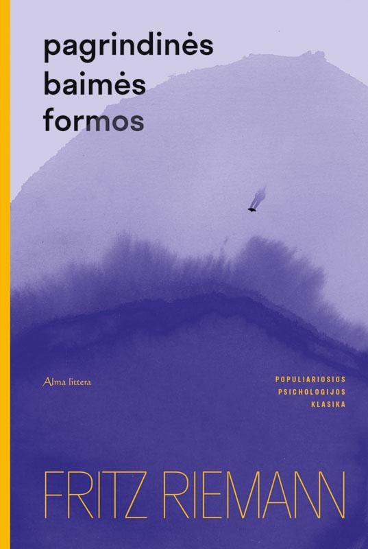 Pagrindinės baimės formos | Fritz Riemann