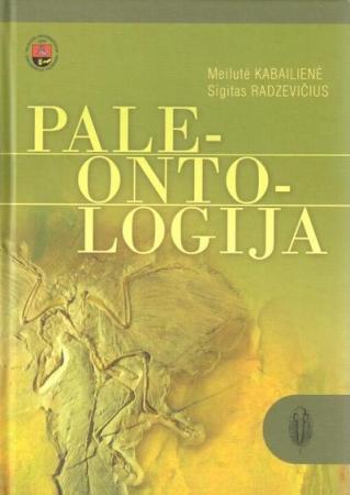 Paleontologija | Laimutė Kabailienė, Sigitas Radzevičius