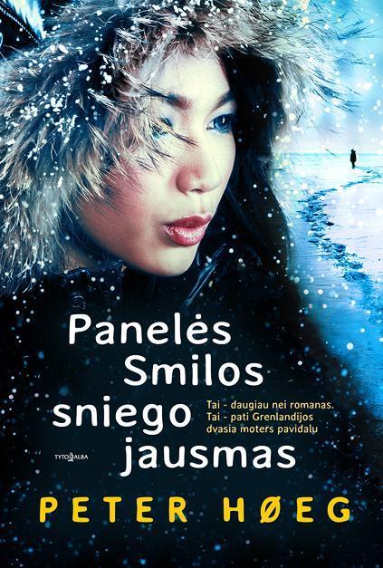 Panelės Smilos sniego jausmas | Peter Hoeg