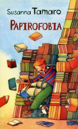 Papirofobia | Tamaro Susanna