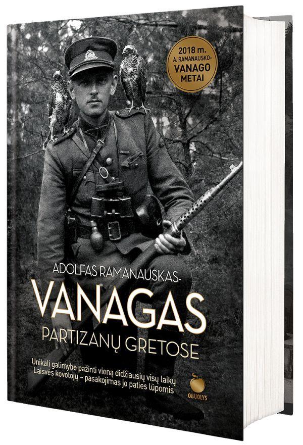 Partizanų gretose | Adolfas Ramanauskas-Vanagas