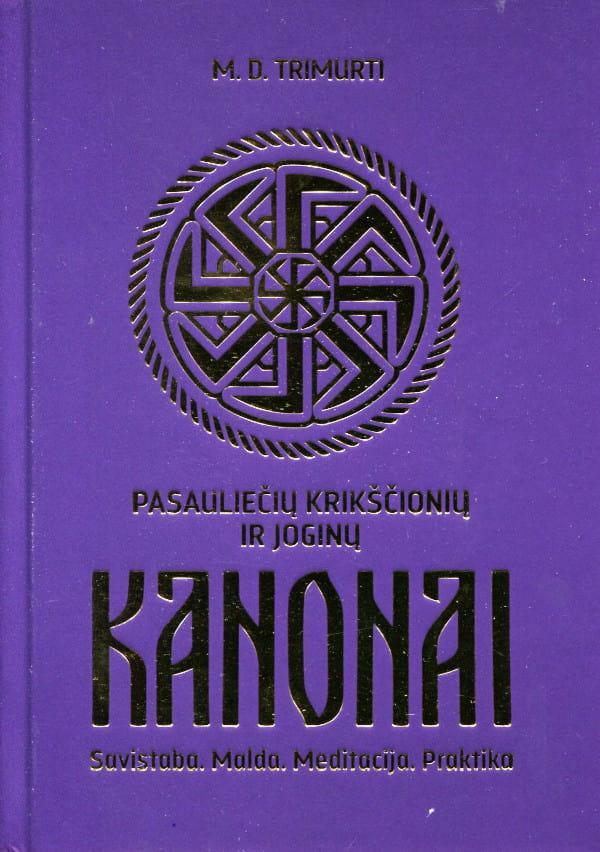 Pasauliečių krikščionių ir joginų Kanonai   Martynas Driukas (Sandžajananda arba Trimurti)
