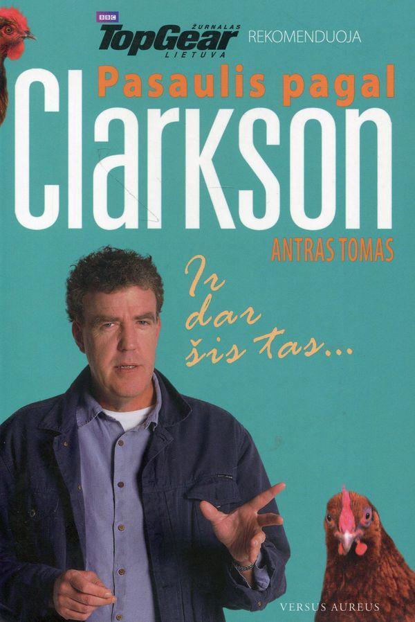 Pasaulis pagal Clarkson. Antras tomas | Jeremy Clarkson