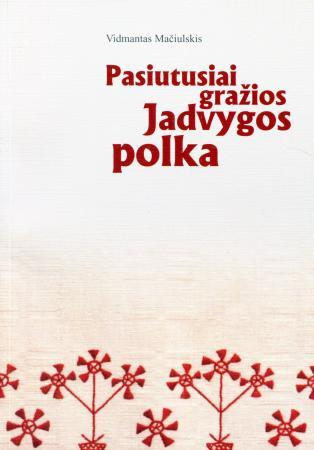 Pasiutusiai gražios Jadvygos polka   Vidmantas Mačiulskis