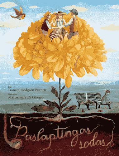Paslaptingas sodas   Frances Hodgson Burnett, Mariachiara Di Giorgio