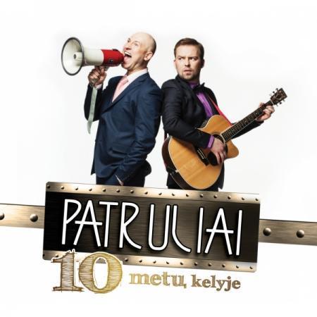 10 metų kelyje (CD)   Patruliai