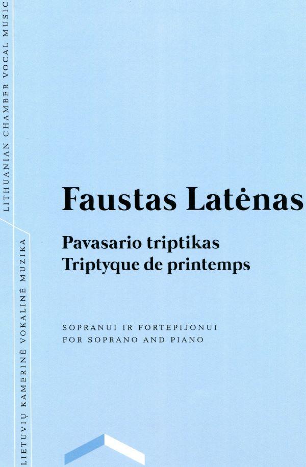 Pavasario triptikas | Triptyque de printemps | Faustas Latėnas