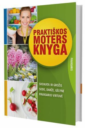 Praktiškos moters knyga. Pavasaris | Daiva Dmuchovska