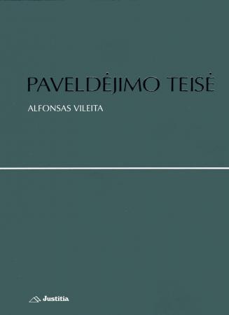 Paveldėjimo teisė | Alfonsas Vileita