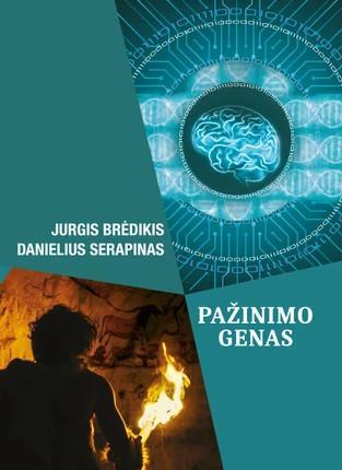 Pažinimo genas   Danielius Serapinas, Jurgis Brėdikis