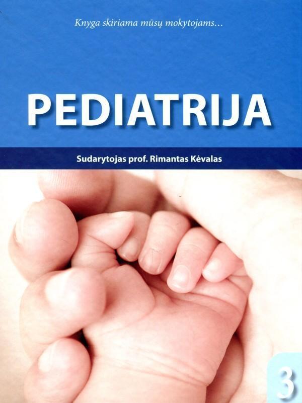 Pediatrija, 3 dalis | Sud. Rimantas Kėvalas