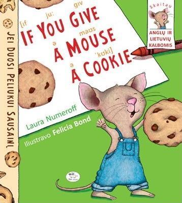 Jei duosi peliukui sausainį | Laura Numeroff