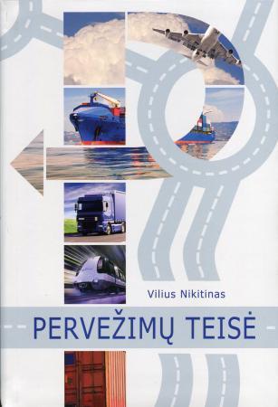 Pervežimų teisė | Vilius Nikitinas
