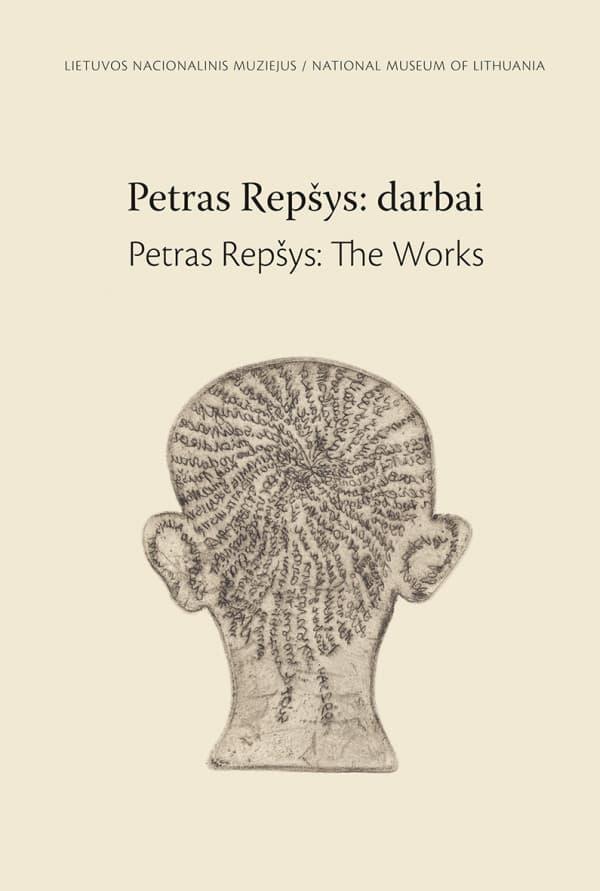 Petras Repšys: darbai. Parodos katalogas | Giedrė Jankevičiūtė
