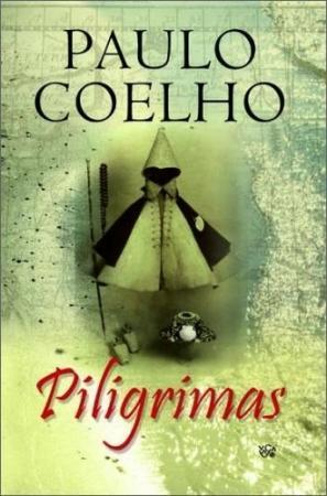 Piligrimas | Paulo Coelho