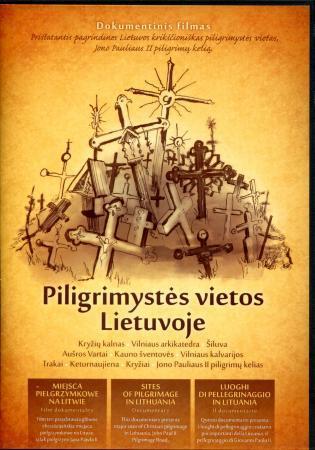 Piligrimystės vietos Lietuvoje (DVD) |