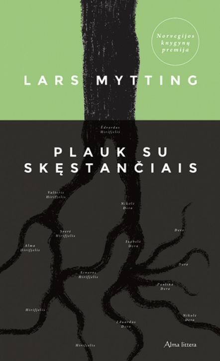 Plauk su skęstančiais | Lars Mytting