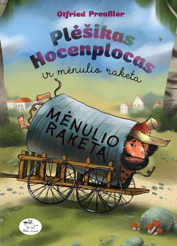Plėšikas Hocenplocas ir mėnulio raketa | Otfried Preusler