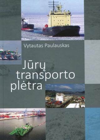 Jūrų transporto plėtra | Vytautas Paulauskas
